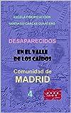 DESAPARECIDOS EN EL VALLE DE LOS CAÍDOS - Comunidad de Madrid