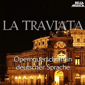 Verdi: La Traviata - Opernquerschnitt in deutscher Sprache