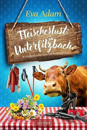 FLEISCHESLUST IN UNTERFILZBACH: Krimikomödie aus Niederbayern