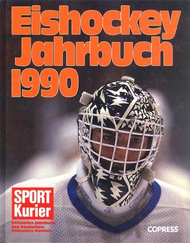 Eishockey-Jahrbuch 1990: Offizielles Jahrbuch des Deutschen Eishockey-Bundes