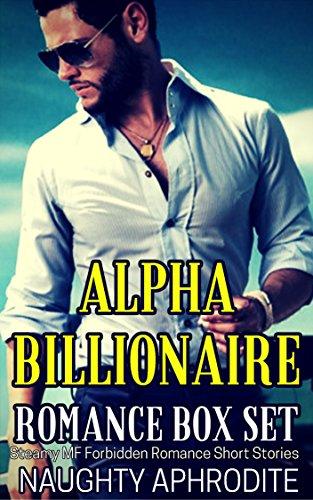 Alpha Billionaire: Steamy Romance Box Set (English Edition)