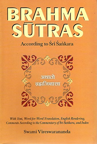 Brahma-Sutras: With Text, Word-For-Word Translation, English Rendering, Comments According to the Commentary of Sri Sankara and Index