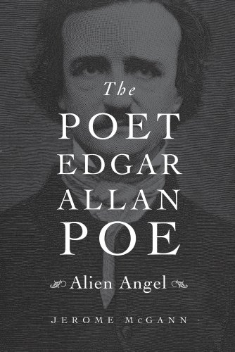 The Poet Edgar Allan Poe: Alien Angel