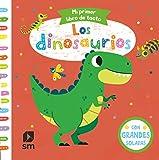 Los dinosaurios (Mi primer libro de tacto)