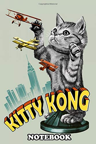 Notebook: Kitty Kong , Journal for Writing, College Ruled Size 6