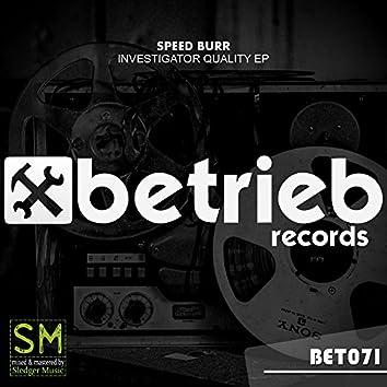 Investigator Quality EP