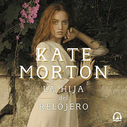 La hija del relojero [The Watchmaker's Daughter] audiobook cover art