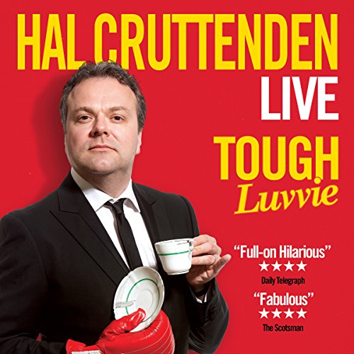 Hal Cruttenden: Tough Luvvie cover art