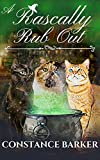 A Rascally Rub Out: A Paranormal Women's Fiction Mystery Trilogy (Three Kitty Familiar PI Witch Mystery Series Book 1) (Kindle Edition)