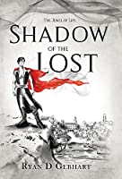 Shadow of the Lost: A Novel in the Jewel of Life Series