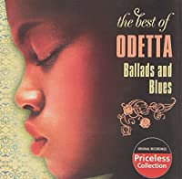 The Best Of Odetta - Ballads And Blues by Odetta (2006-11-07)