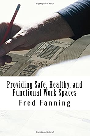 Providing Safe, Healthy, and Functional WorkSpaces