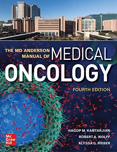 The MD Anderson Manual of Medical Oncology, Fourth Edition