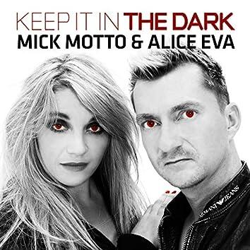 Keep It in the Dark