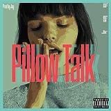 PillowTalk (feat. Kaizen47, AuraJay, Chayn 'Agur & Abby Fisher) [Explicit]