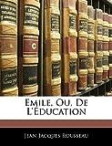 Emile, Ou, De L'éducation - Nabu Press - 01/04/2019