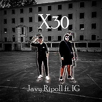 X30 (Javy Ripoll con IG)