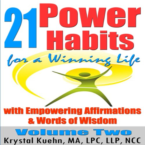 21 Power Habits for a Winning Life with Empowering Affirmations & Words of Wisdom, Volume Two cover art