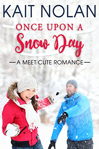Download Once Upon A Snow Day (Meet Cute Romance Book 1) (English Edition) B00HDTPYMU