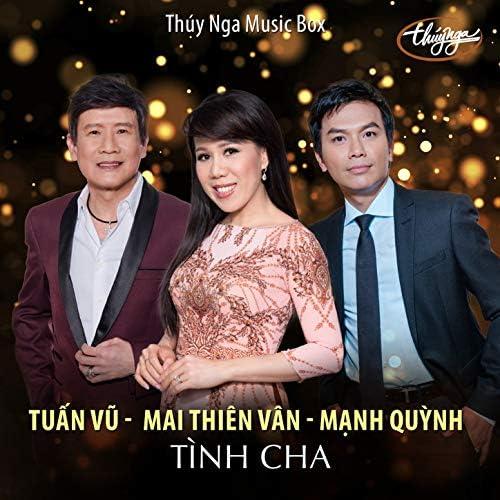 Mai Thiên Vân, Mạnh Quỳnh & Tuấn vũ