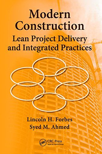 Modern Construction: Lean Project Delivery and Integrated Practices (Systems Innovation Book Series)