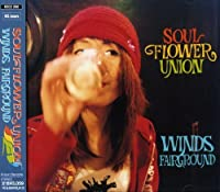 Winds Fairground by Soul Flower Union (1999-02-20)