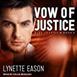 Vow of Justice: Blue Justice, Book 4 - Lynette Eason