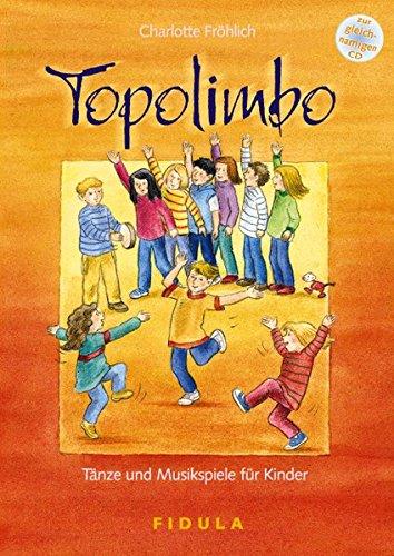 Topolimbo - Tänze und Musikspiele für Kinder