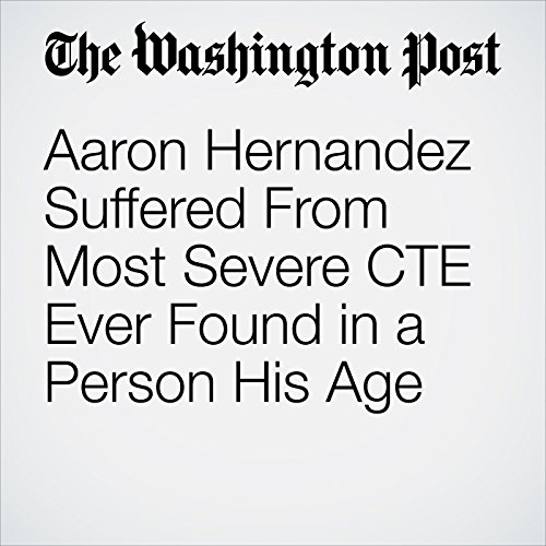 Aaron Hernandez Suffered From Most Severe CTE Ever Found in a Person His Age copertina