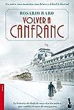 Volver a Canfranc (NF Novela)