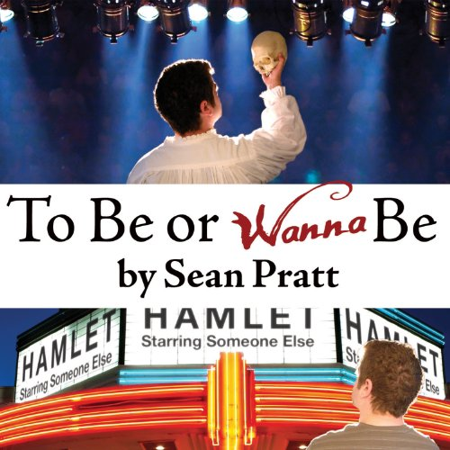 To Be or Wanna Be audiobook cover art