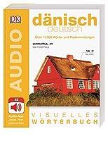 Visuelles Woerterbuch Daenisch Deutsch: Mit Audio-App - jedes Wort gesprochen