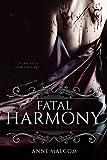 Fatal Harmony (The Vein Chronicles Book 1) (English Edition)