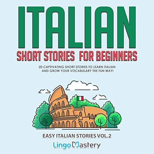 Italian Short Stories for Beginners: Volume 2 cover art