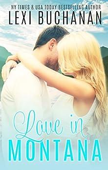 Love in Montana (De La Fuente Book 1) by [Lexi Buchanan]