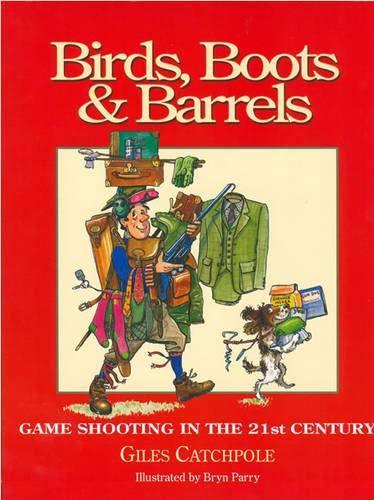 Birds, Boots and Barrels: Game Shooting in the 21st Century