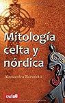 Mitología celta y nórdica: Conozca los mitos iniciales de la civilización par Bartolotti