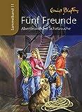 Fünf Freunde - Abenteuerliche Schatzsuche: Sammelband 11 - Enid Blyton