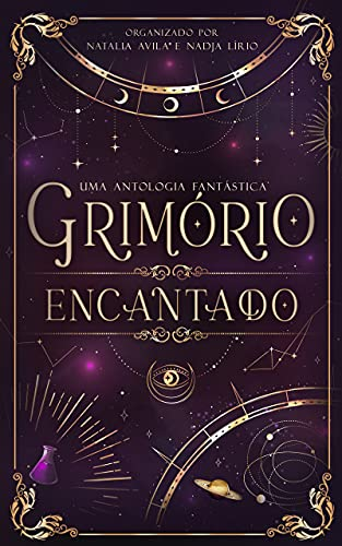 Grimório Encantado: Antologia Fantástica II