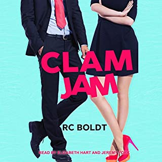 Clam Jam                   By:                                                                                                                                 RC Boldt                               Narrated by:                                                                                                                                 Elizabeth Hart,                                                                                        Jeremy York                      Length: 8 hrs and 43 mins     210 ratings     Overall 3.8