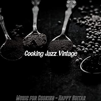 Music for Cooking - Happy Guitar
