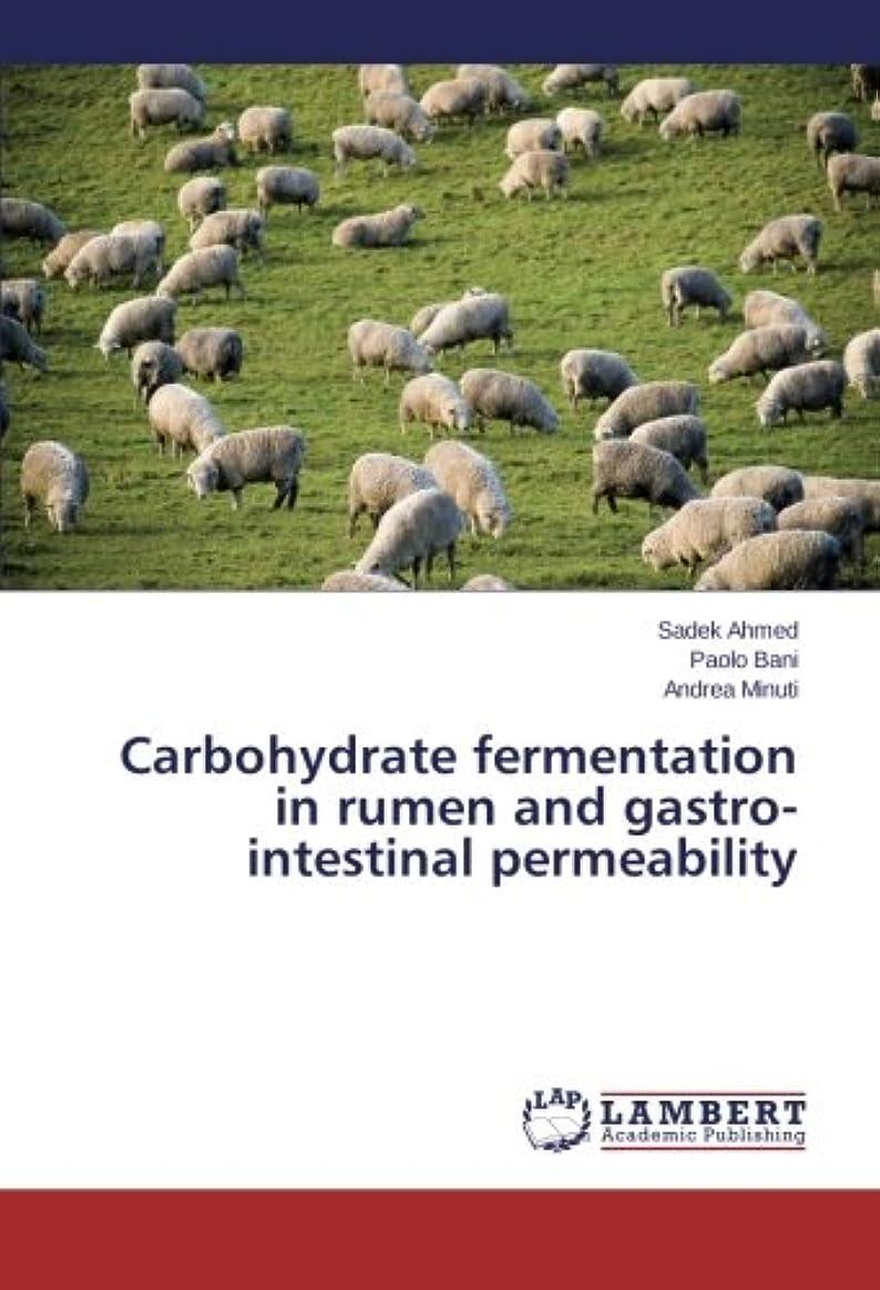 呪いナビゲーションCarbohydrate Fermentation in Rumen and Gastro-Intestinal Permeability