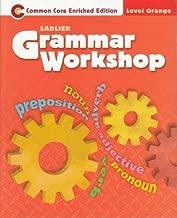 Grammar Workshop-Common Core Enriched Edition Level Orange