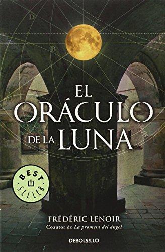 El oráculo de la luna (BEST SELLER) de Frederic Lenoir (5 mar 2010) Tapa blanda