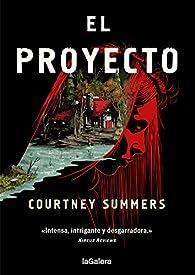 El Proyecto par Courtney Summers