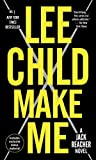 Make Me (with bonus short story Small Wars) A Jack Reacher Novel - Dell - 29/03/2016