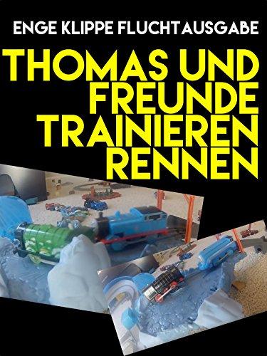 Clip: Thomas und Freunde Trainieren Rennen: Enge Klippe Fluchtausgabe [OV]