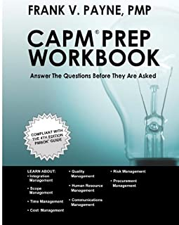 CAPM Prep Workbook: Answer The Questions Before They Are Asked
