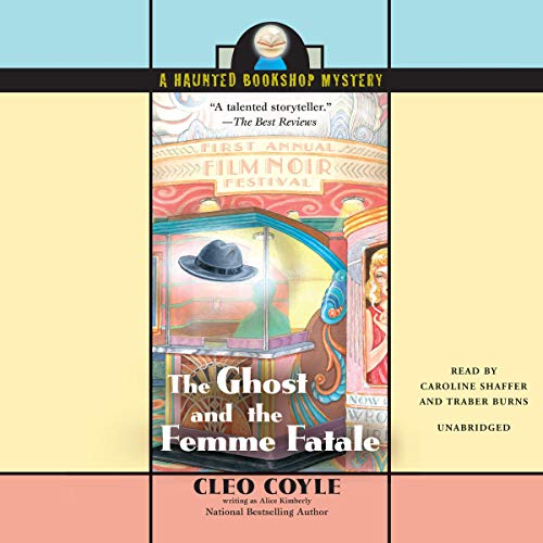 The Ghost and the Femme Fatale audiobook cover art