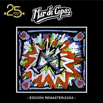 Mar de Copas: 25 Años (Edición Remasterizada)